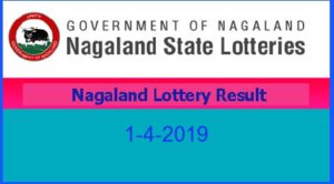 Nagaland Lottery Result 1.4.2019 (8 pm)