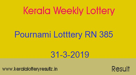 Pournami Lottery RN 385 Result 31.3.2019