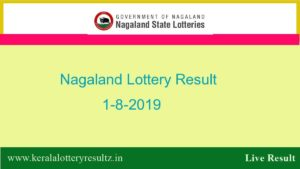 Nagaland Lottery Result 1.8.2019 (11.55 AM) - Sambad Lottery