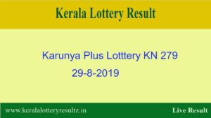 Karunya Plus Lottery KN 279 Result 29.8.2019 - Live