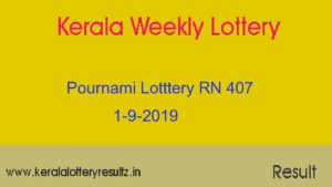 Pournami Lottery RN 407 Result Today 1.9.2019 (Live)