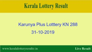 Karunya Plus Lottery KN 288 Result 31.10.2019 - Live