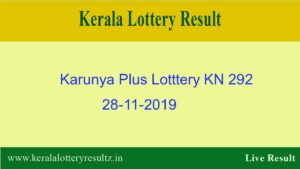 Karunya Plus Lottery KN 292 Result 28.11.2019 - Live