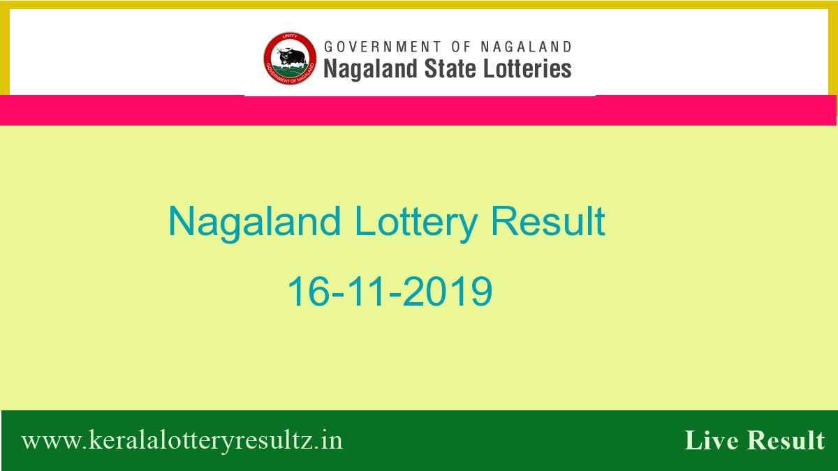 Nagaland Lottery Result 16.11.2019 (8 pm) - Lottery Sambad Result Today