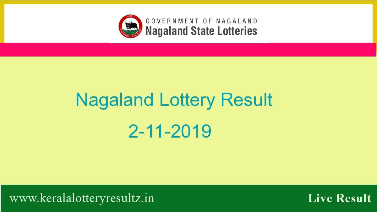 Nagaland Lottery Result 2.11.2019 (8 pm) - Lottery Sambad Result Today