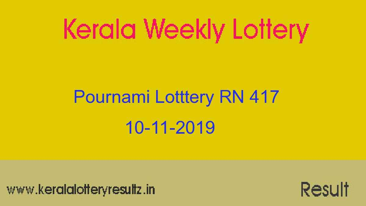 Pournami Lottery RN 417 Result Today 10.11.2019 (Live)
