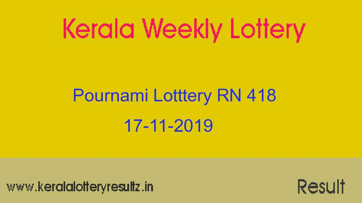 Pournami Lottery RN 418 Result Today 17.11.2019 (Live)