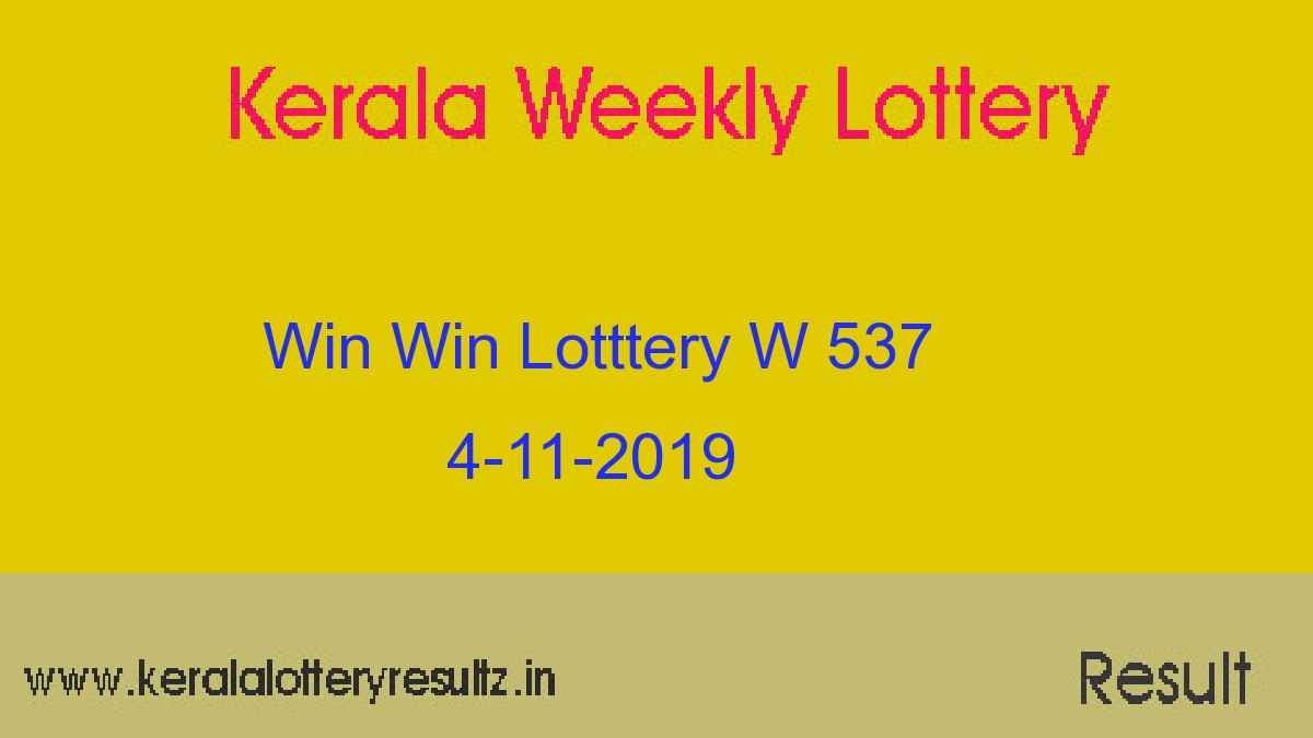 Win Win Lottery W 537 Result Today 4-11-2019 (Live)