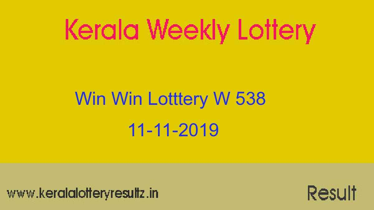 Win Win Lottery W 538 Result Today 11-11-2019 (Live)