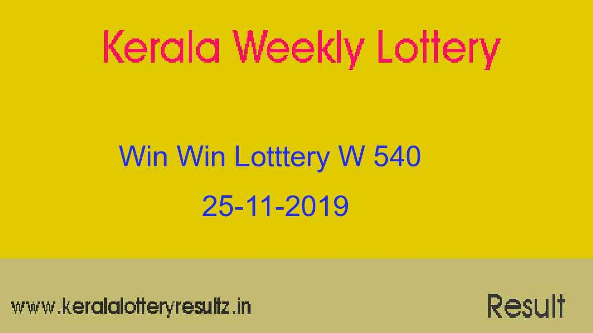 Win Win Lottery W 540 Result Today 25-11-2019 (Live)