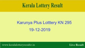 Karunya Plus Lottery KN 295 Result 19.12.2019 - Live