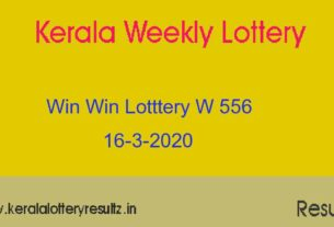 Win Win Lottery W 556 Result Today 16-3-2020 (Live)