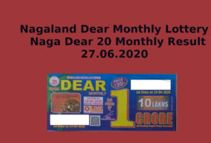 Nagaland Naga Dear Monthly Lottery Result 27.6.2020 - Dear 20 Monthly