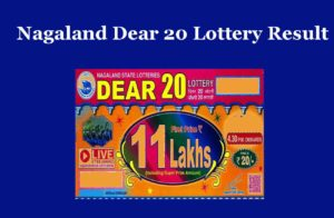 Nagaland Dear 20 Lottery Result 4.30 PM