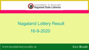 Nagaland State Lottery Sambad (8 PM) Result 16.9.2020 Today Live*