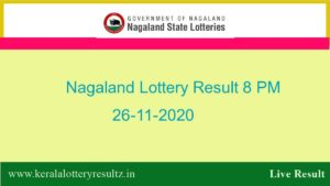 Lottery Sambad Result (8 PM) 26.11.2020 : Nagaland State Dear Evening/8:00pm