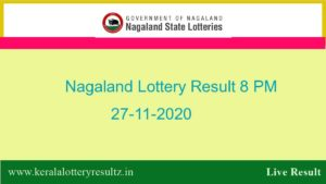 Lottery Sambad Result (8 PM) 27.11.2020 : Nagaland State Dear Evening/8:00pm