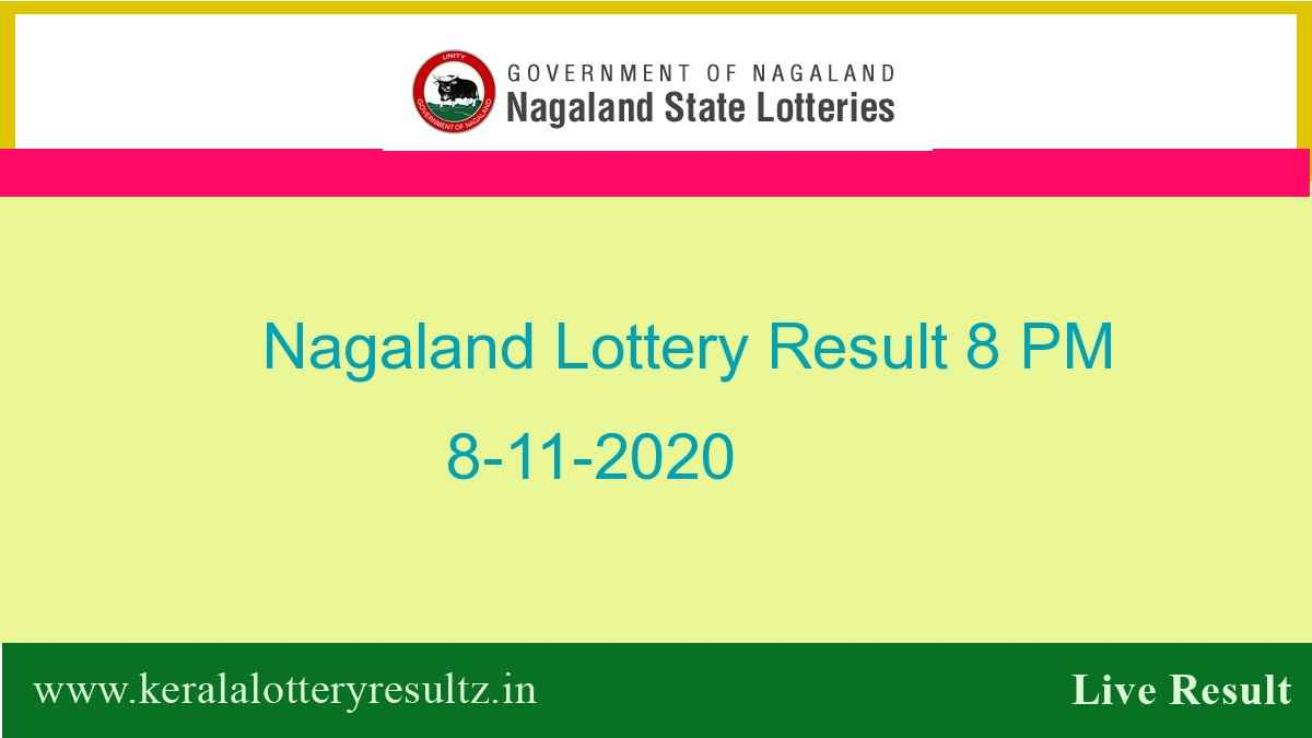 Nagaland State Lottery Sambad (8 PM) Result 8.11.2020 Today Live*, Dear Night