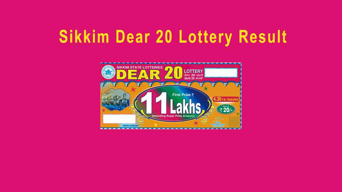 Sikkim Dear 20 Lottery Result