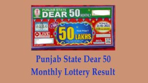 Punjab dear 50 monthly lottery result