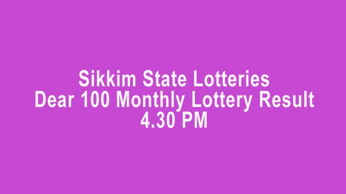 Sikkim Dear 100 Lottery Result