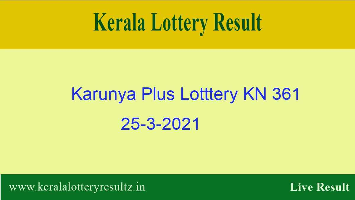 Karunya Plus (KN 361) Lottery Result 25.3.2021 Out - Kerala Lottery Result*