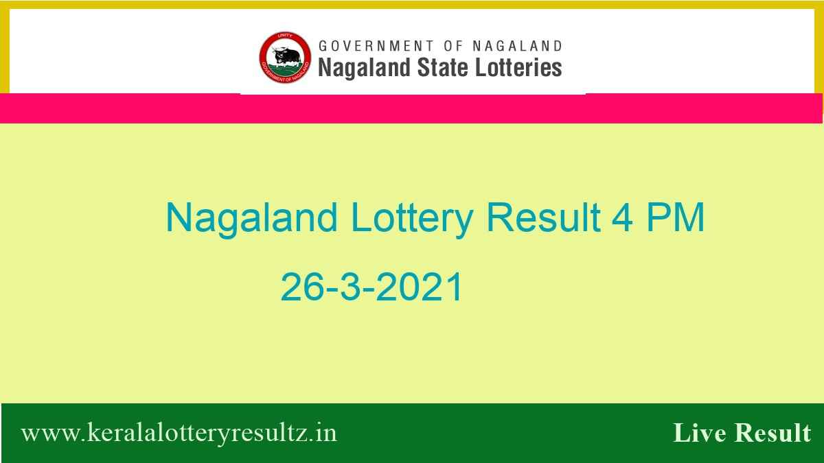 Lottery Sambad (4 PM) Result 26.3.2021 Out : Nagaland Day Lottery, 4pm Live*