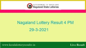 Lottery Sambad (4 PM) Result 29.3.2021 : Nagaland Day Lottery, 4:00pm Live*