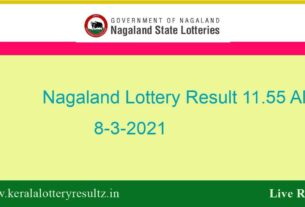 Nagaland Lottery Sambad (11.55 AM) Result 8.3.2021 : Dear Morning Result Live, 11:55 AM