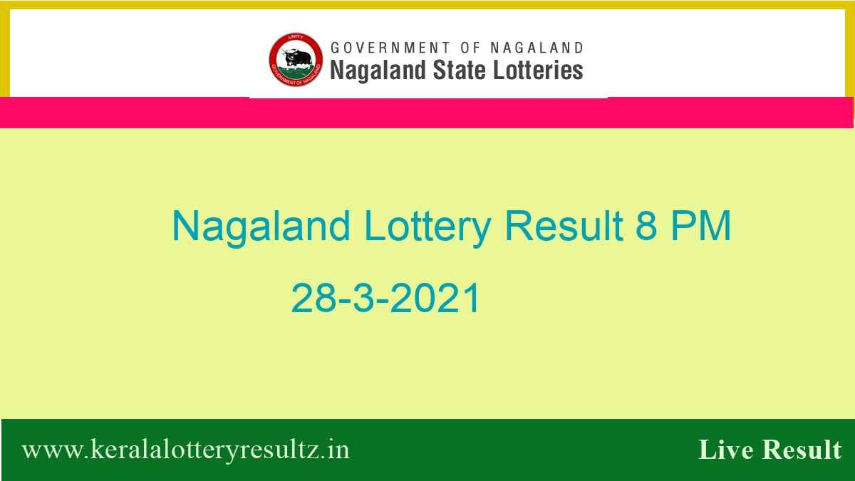 Nagaland Lottery Sambad Result OUT (8 PM) 28.3.2021 : Dear 8:00PM Result*