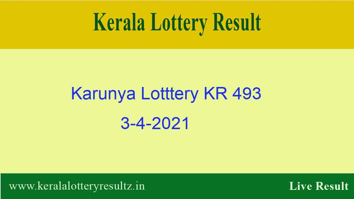 Karunya Lottery KR 493 Result 3.4.2021 {OUT} : Check Kerala Lottery Result