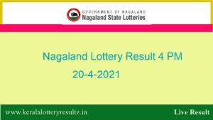 Lottery Sambad 4 PM Result (OUT) 20.4.2021 : Nagaland Day Lottery, 4:00pm Live*