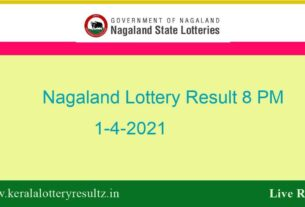 Nagaland Lottery Sambad Result OUT (8 PM) 1.4.2021 : Dear 8:00PM Result*