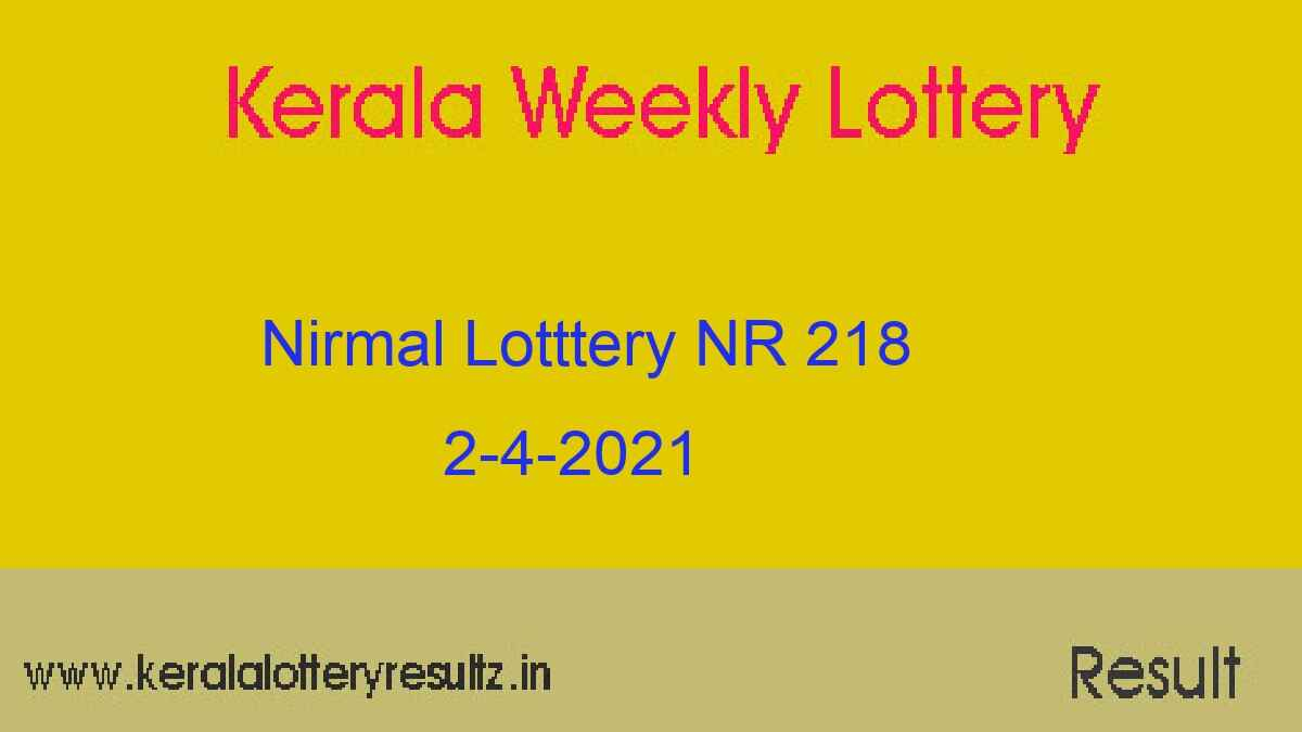 Nirmal (NR 218) Lottery Result 2.4.2021 : Kerala Lottery Result Out