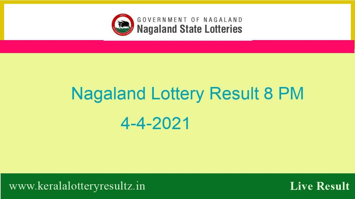 (OUT) Nagaland Lottery Sambad Result (8 PM) 4.4.2021 : Dear 8:00PM Result*