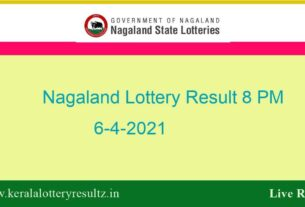 (OUT) Nagaland Lottery Sambad Result (8 PM) 6.4.2021 : Dear 8:00PM Result*