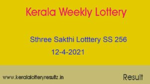 Sthree Sakthi Lottery (SS 256) Result 12-4-2021 : Kerala Lottery Result (OUT)
