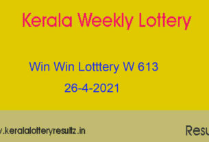 WIN WIN Lottery W 613 Result 26.4.2021 : Kerala Lottery Result (OUT)