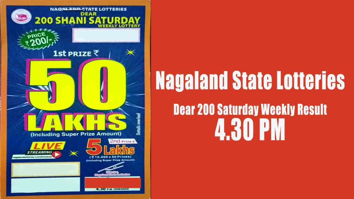 Nagaland State Dear 200 Saturday Weekly Lottery Result