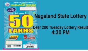 Nagaland State Dear 200 Tuesday Lottery Result 4.30 PM