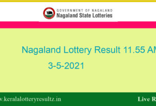 Nagaland Lottery Sambad 11.55 AM Result (OUT) 3.5.2021 : Dear Morning Result Live