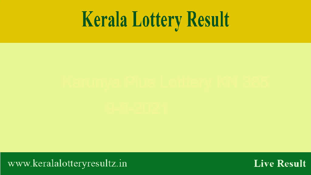 Karunya Plus Lottery KN 385 Result 9.9.2021 (Live Result)